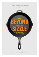 Beyond Sizzle: The Next Evolution of Branding